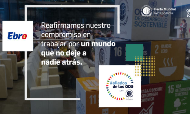 Ebro Foods se suma a la campaña #AliadosDeLosODS promovida por la Red Epañola del Pacto Mundial